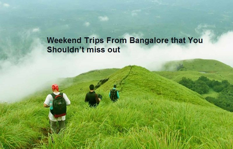 Weekend Trips From Bangalore that You Shouldn't miss out
